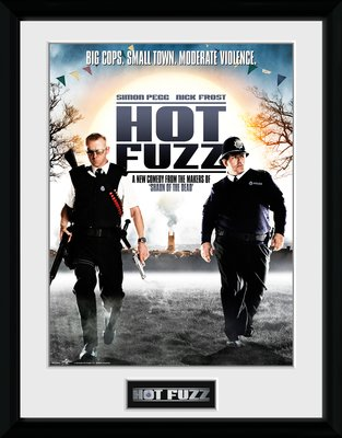 Pfc3444-hot-fuzz-one-sheet
