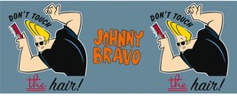 Mg3045-johnny-bravo-don't-touch-the-hair