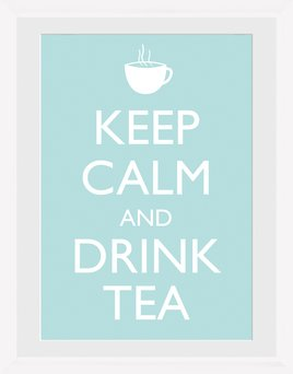 Keep Calm - Tea