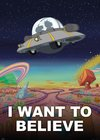 FL0600-RICK-AND-MORTY-I-want-to-believe.jpg