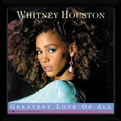Pfn128-whitney-huston-greatest-love-of-all